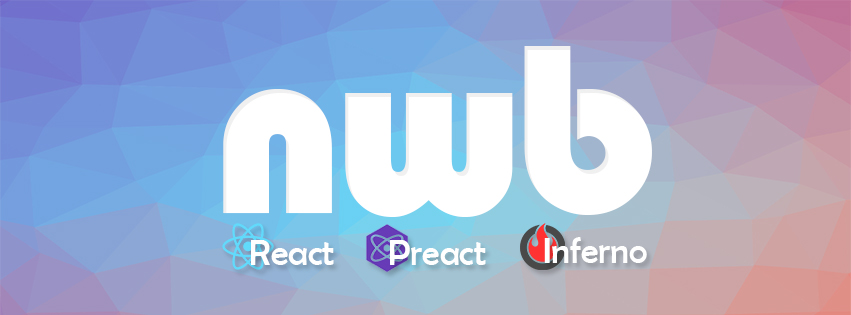 Nwb - Quick Development with React, Inferno, Preact or vanilla JavaScript - Angular